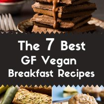 The 7 Best Gluten-Free Vegan Breakfast Recipes