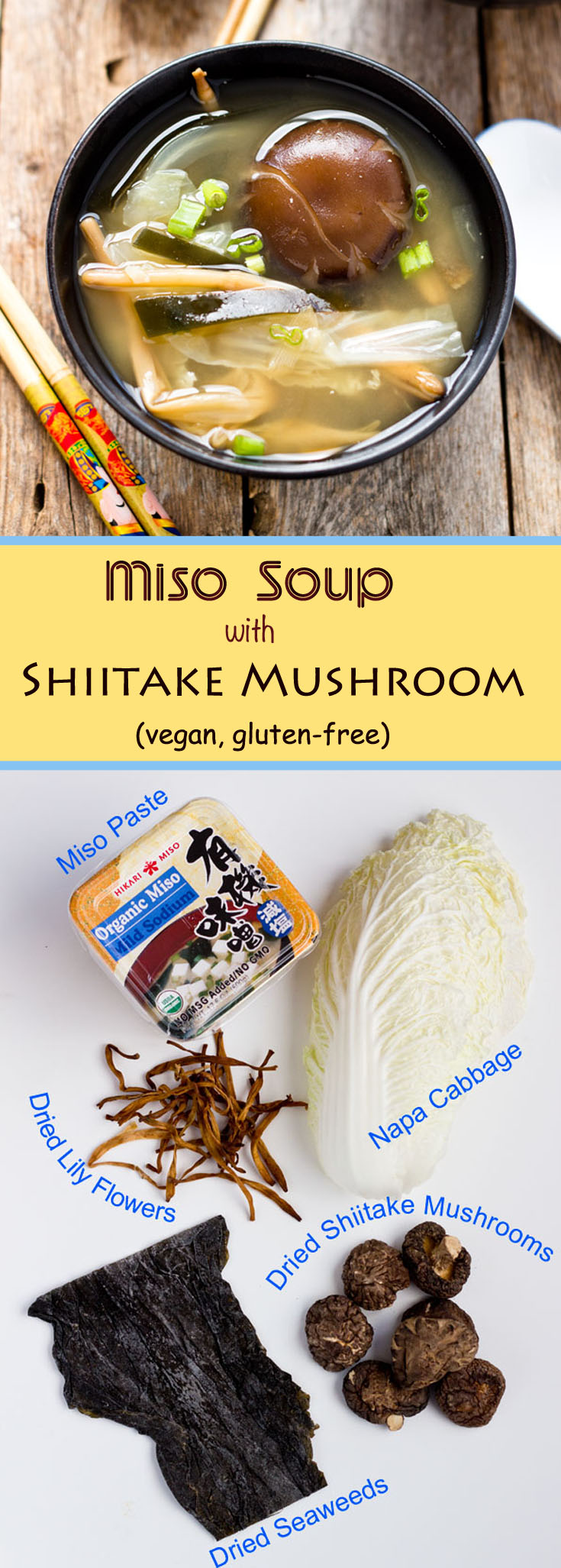 This vegan, gluten-free miso soup is using a homemade shiitake mushroom and kumbo kelp dashi as the base. The flavor is complete and complex.
