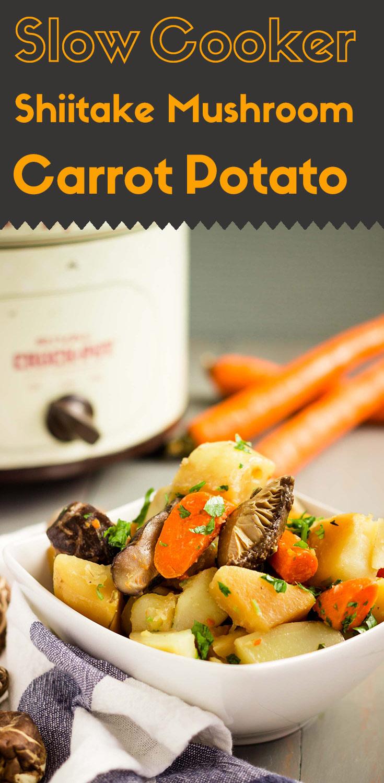 This slow cooker shiitake mushroom carrot potato recipe is full of Asian flavor.  The well-cooked shiitake mushrooms are soft.  (#slowcookerrecipe #slowcooker #shiitakemushroom #showcookerpotato #glutenfree #vegan #glutenfreevegan #winterrecipe #healthyrecipe #makeahead)