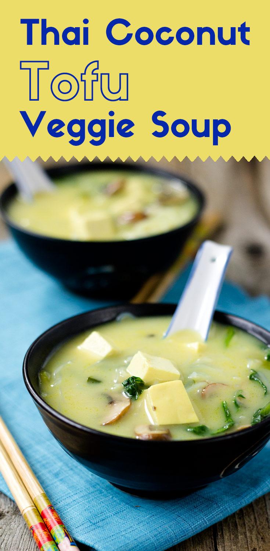 Thai Coconut Tofu Veggie Soup