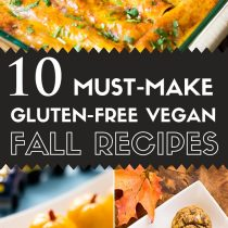 10 Must-Make Gluten-free Vegan Fall Recipes