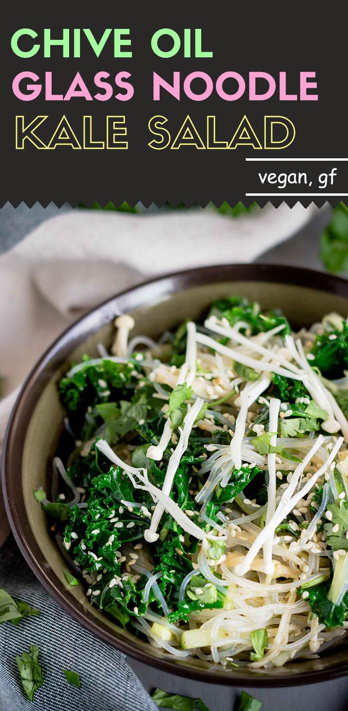 Chive Oil Glass Noodle Kale Salad