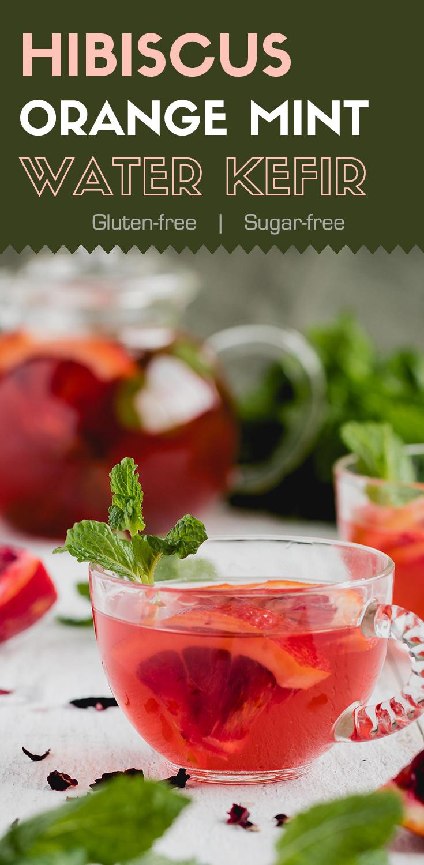 Hibiscus Orange Mint Water Kefir-This no-effort-to-make hibiscus orange mint water kefir is going to be your favorite probiotic drink. It's sweet, tangy, and refreshing. (#Probiotics #HealthyGut #Kefir #Vegan #SugarFree)