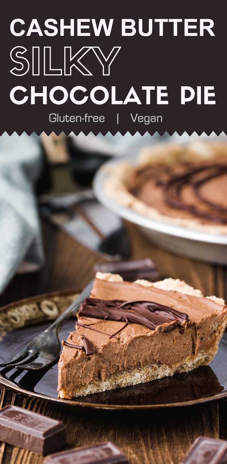 Vegan Cashew Butter Silky Chocolate Pie