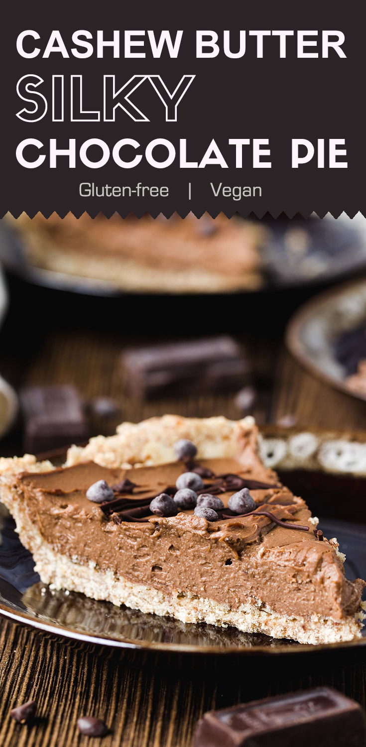 Vegan Cashew Butter Silky Chocolate Pie-This vegan cashew butter silky chocolate pie is creamy and rich with all sorts of healthy ingredients. Not only is it an awesome vegan dessert, but it also fits in your gluten-free and low sugar diet. (#Vegan #VeganChocolatePie #GlutenFreePie #VeganDessert #Cashew)